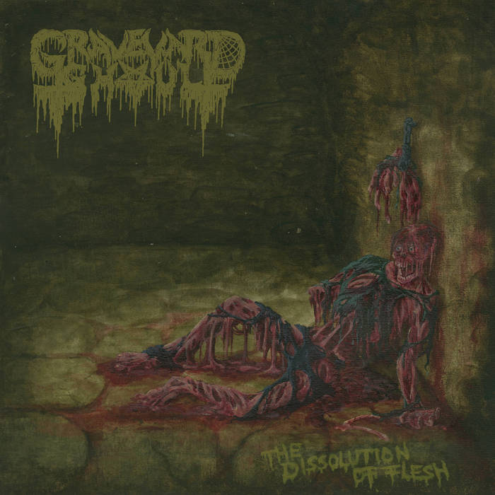 graveyard ghoul – the dissolution of flesh [ep]