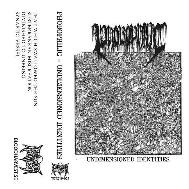 phobophilic – undimensioned identities [ep]