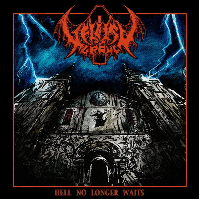 hellish grave – hell no longer waits