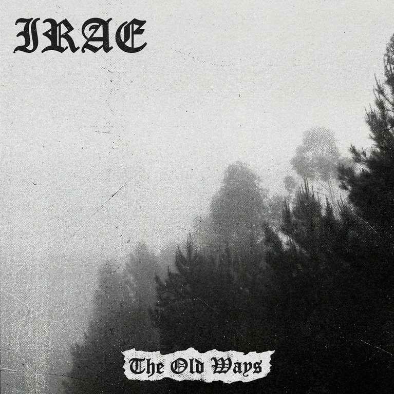 irae – the old ways [ep]