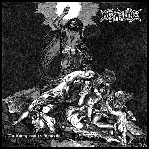 necrophiliac – no living man is innocent