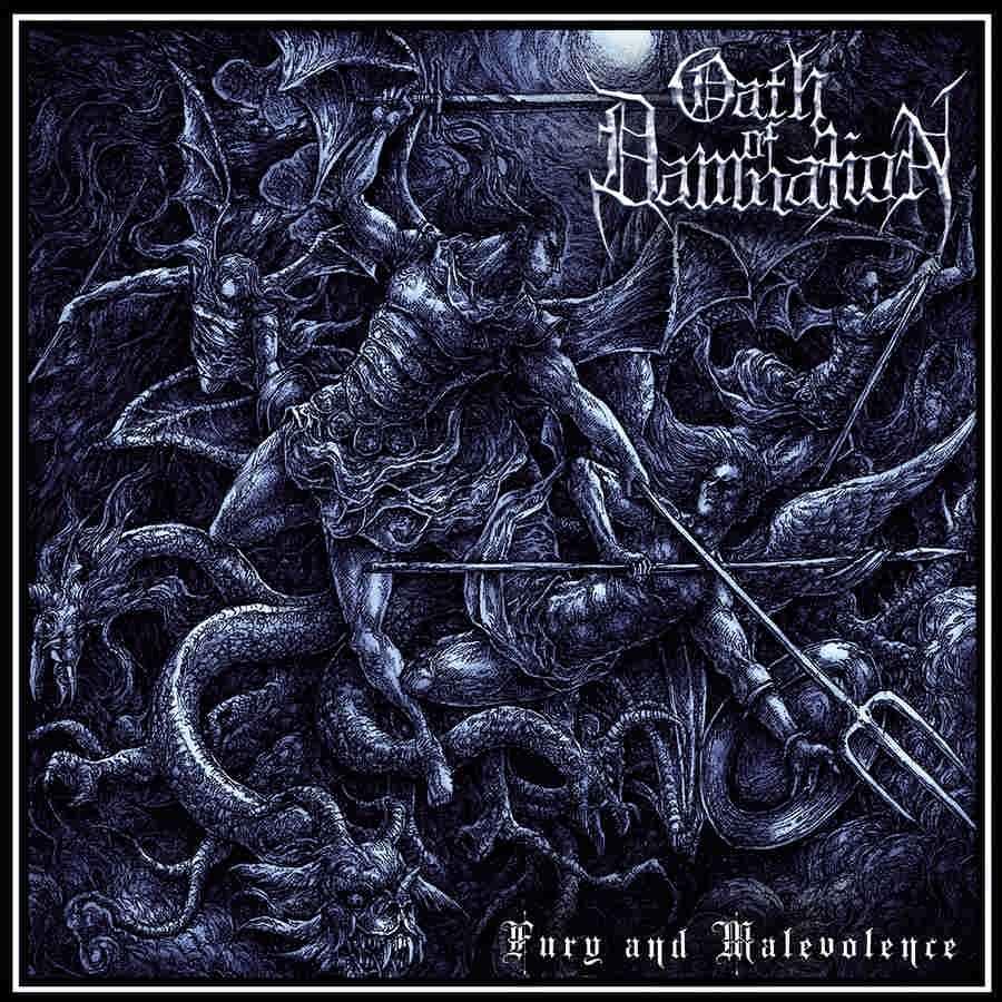 oath of damnation – fury and malevolence