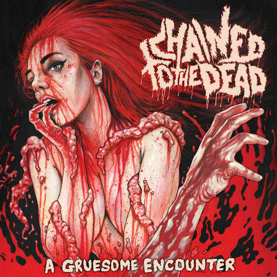chained to the dead – a gruesome encounter