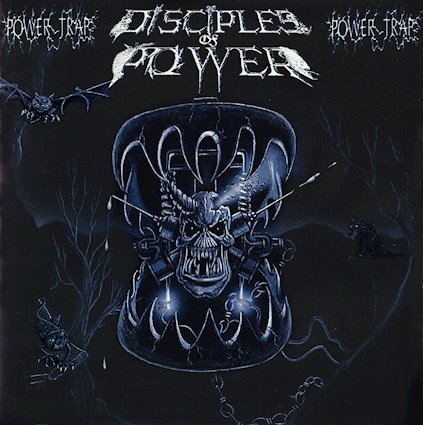 disciples of power – powertrap [re-release]