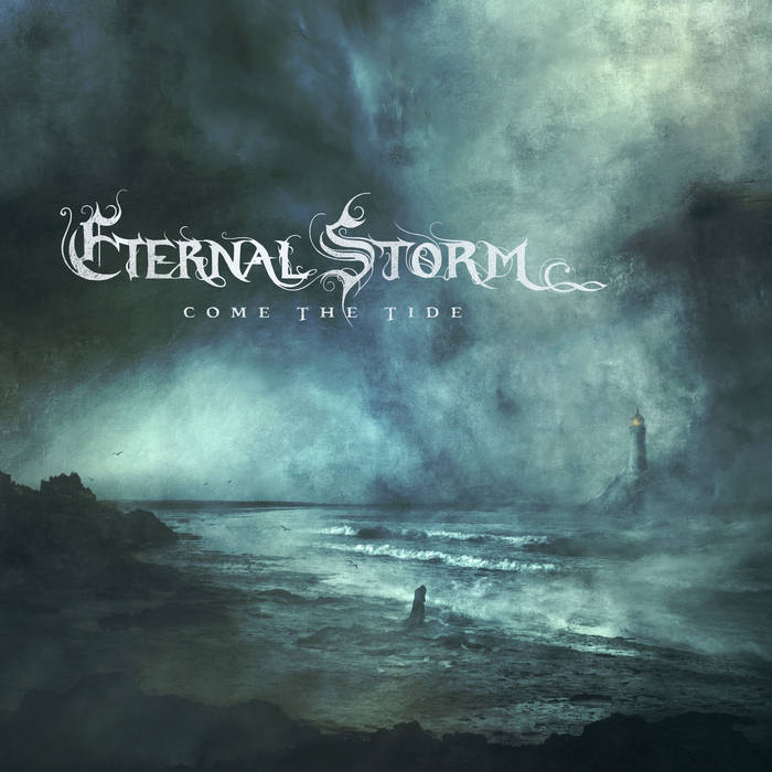 eternal storm – come the tide