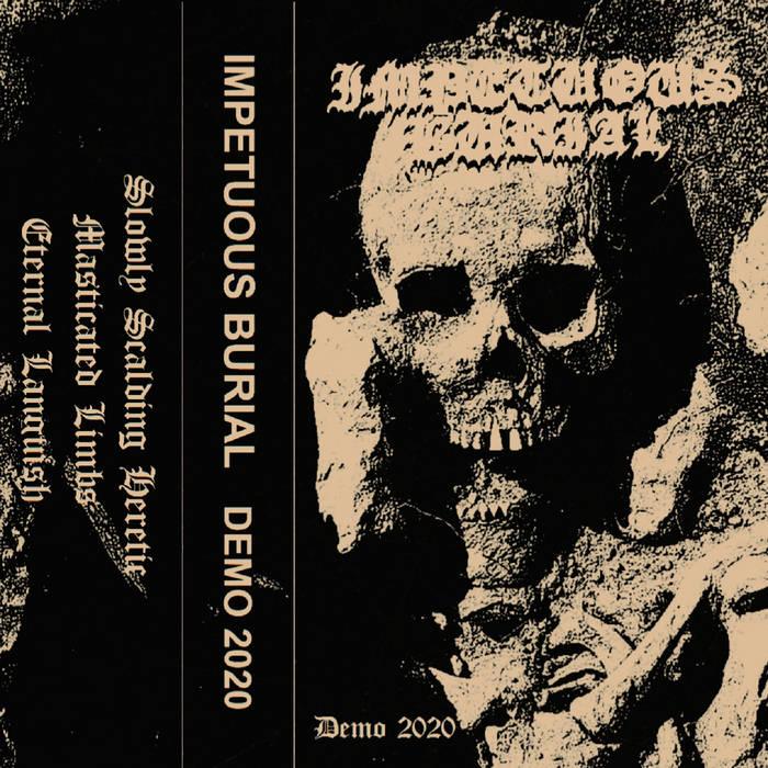 impetuous burial – demo 2020 [demo]