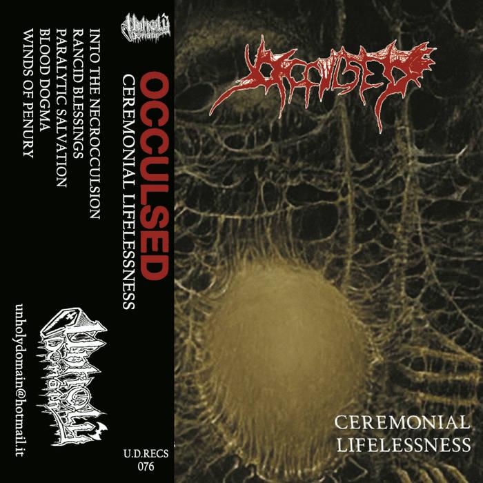 occulsed – ceremonial lifelessness [demo]