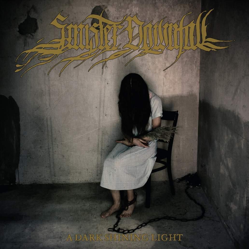 sinister downfall – a dark shining light