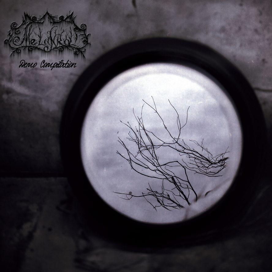 melankoli – demo compilation [re-release]