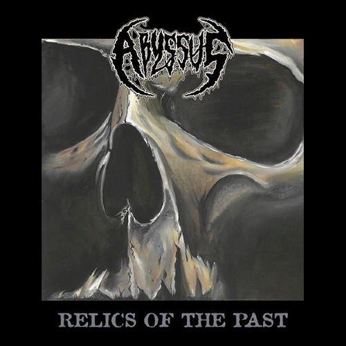 abyssus – relics of the past [ep]