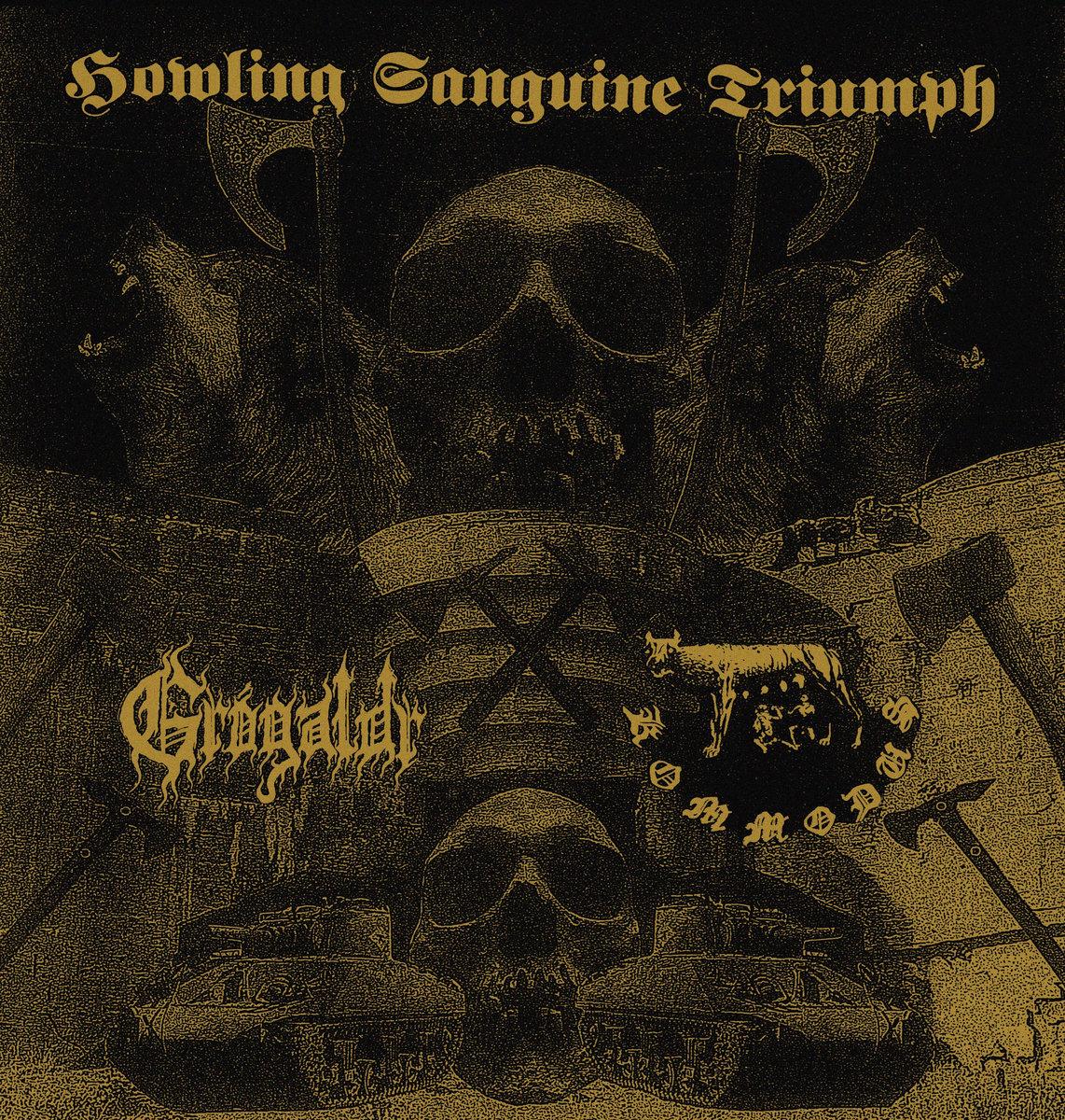 grógaldr / kommodus – howling sanguine triumph [split]