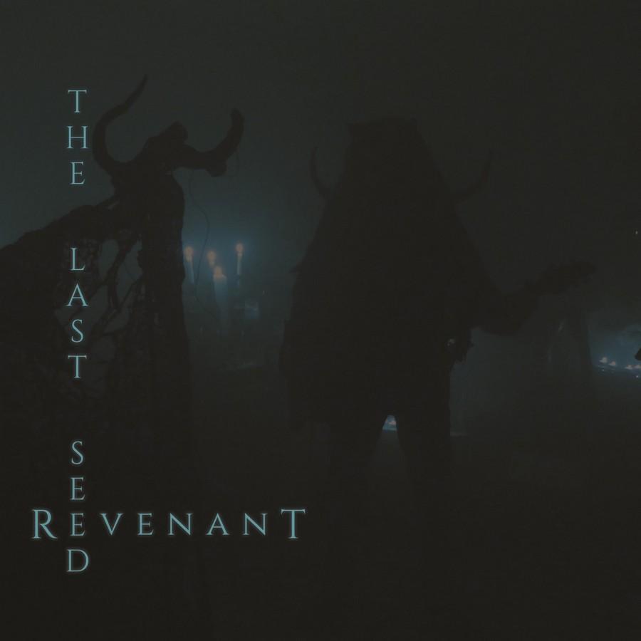 the last seed – revenant
