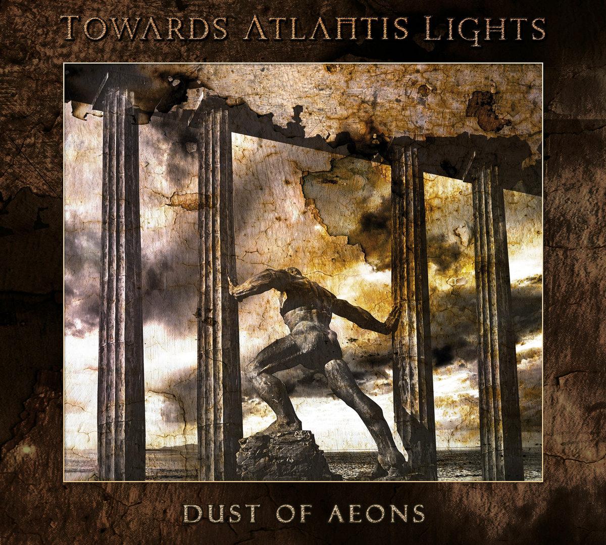 towards atlantis lights – dust of aeons
