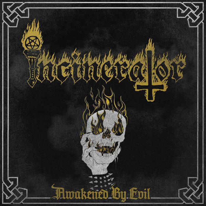 incinerator [nor] – awakened by evil [ep]
