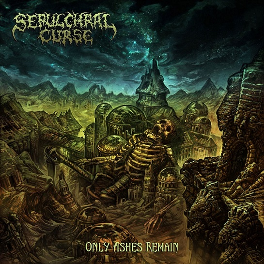 sepulchral curse – only ashes remain