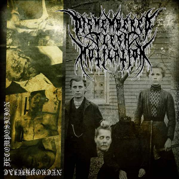 dismembered flesh mutilation – necrophiliac decomposition