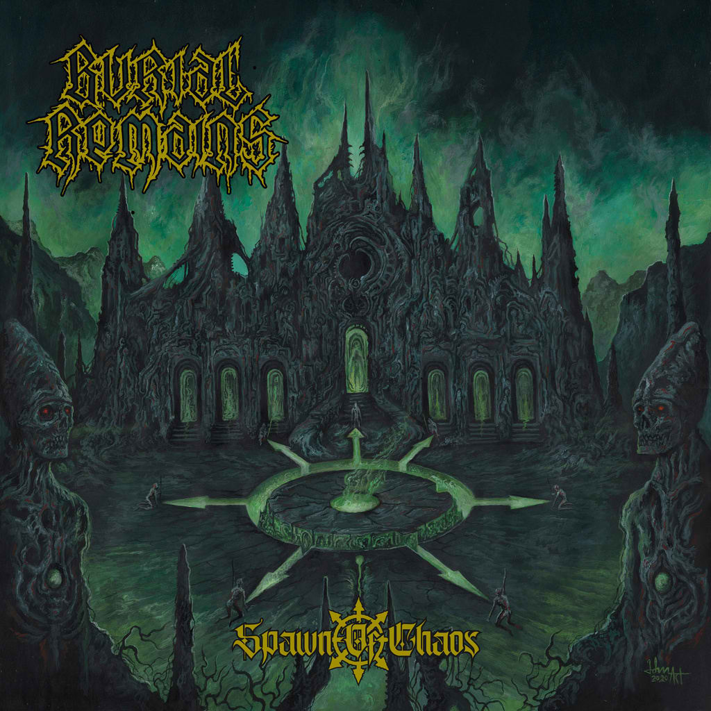 burial remains – spawn of chaos