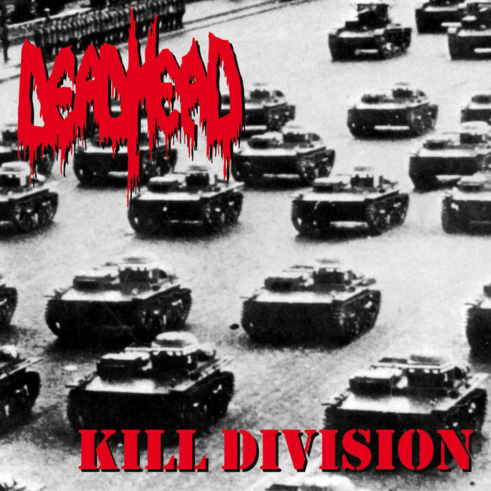 dead head – kill division [re-release]