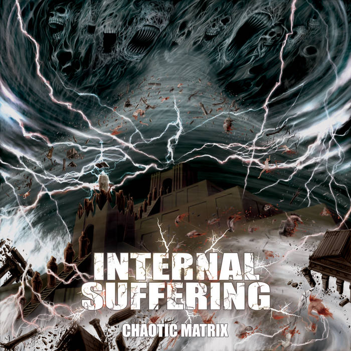 internal suffering – chaotic matrix [re-release]