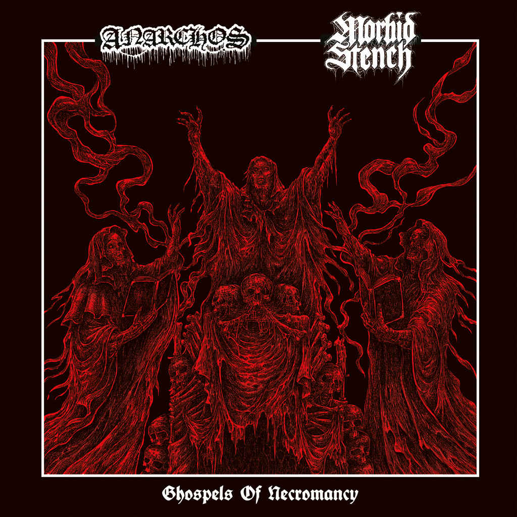 anarchos / morbid stench – ghospels of necromancy [split]