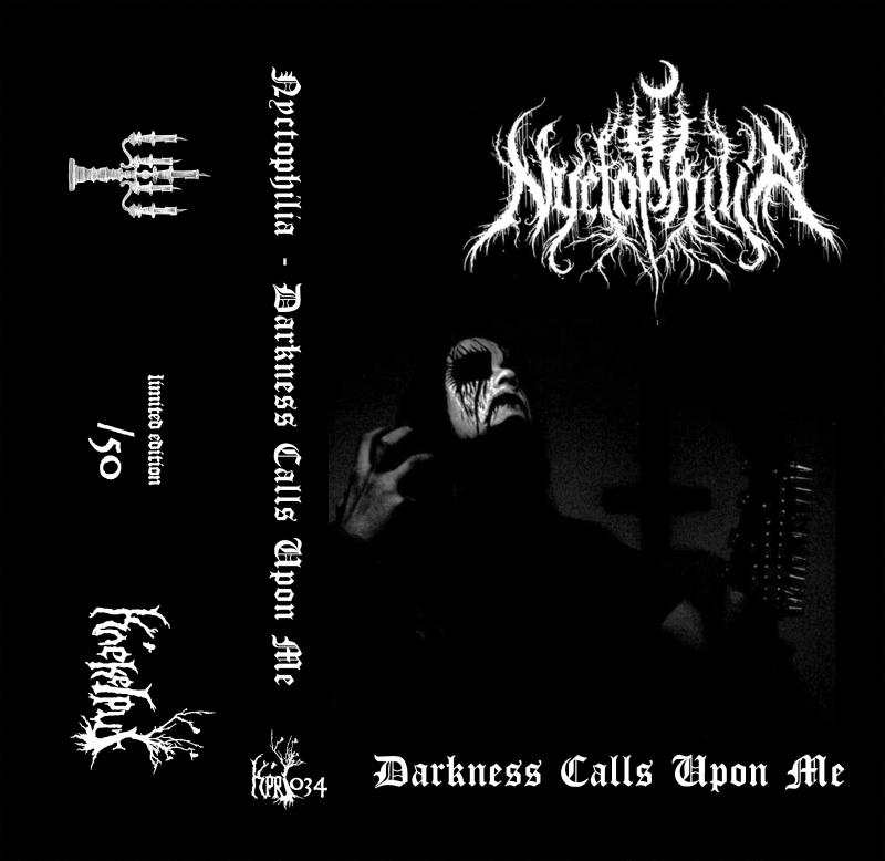 nyctophilia – darkness calls upon me [re-release]