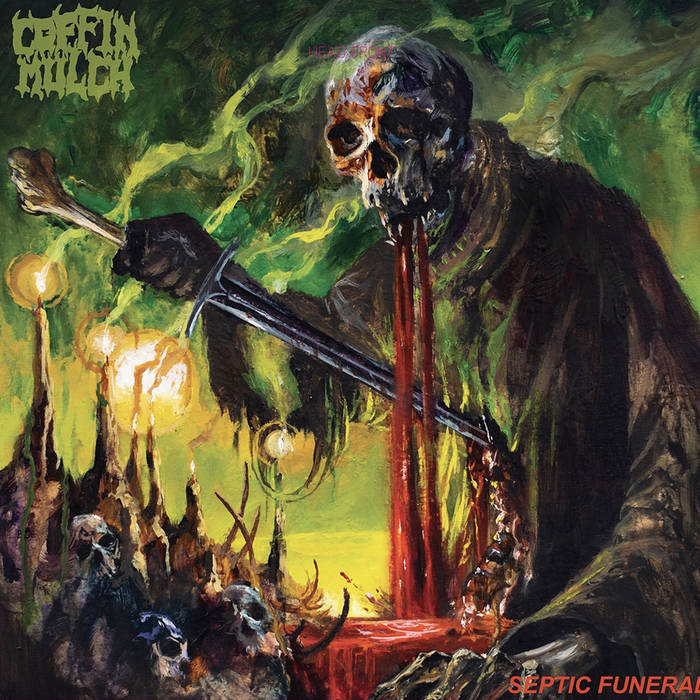 coffin mulch – septic funeral [ep]
