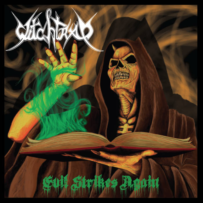 witchtrap – evil strikes again