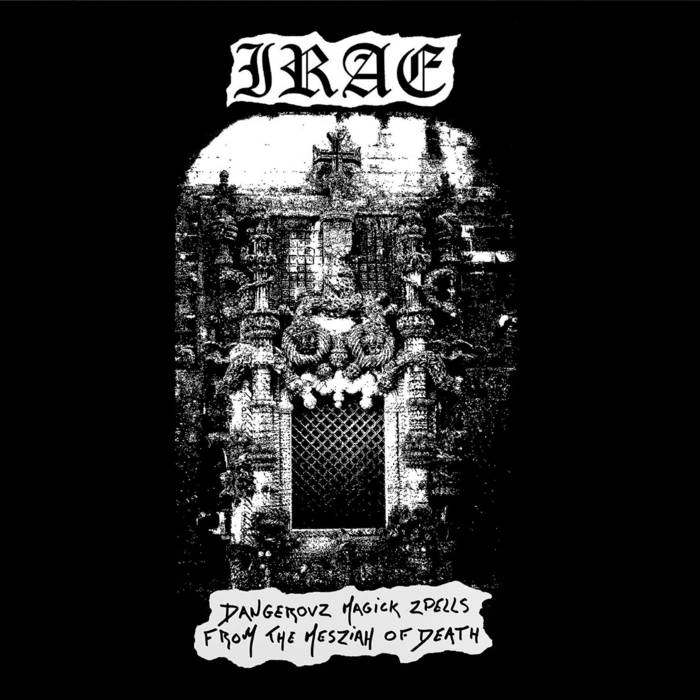 irae – dangerovz magick zpells from the mesziah of death [ep]