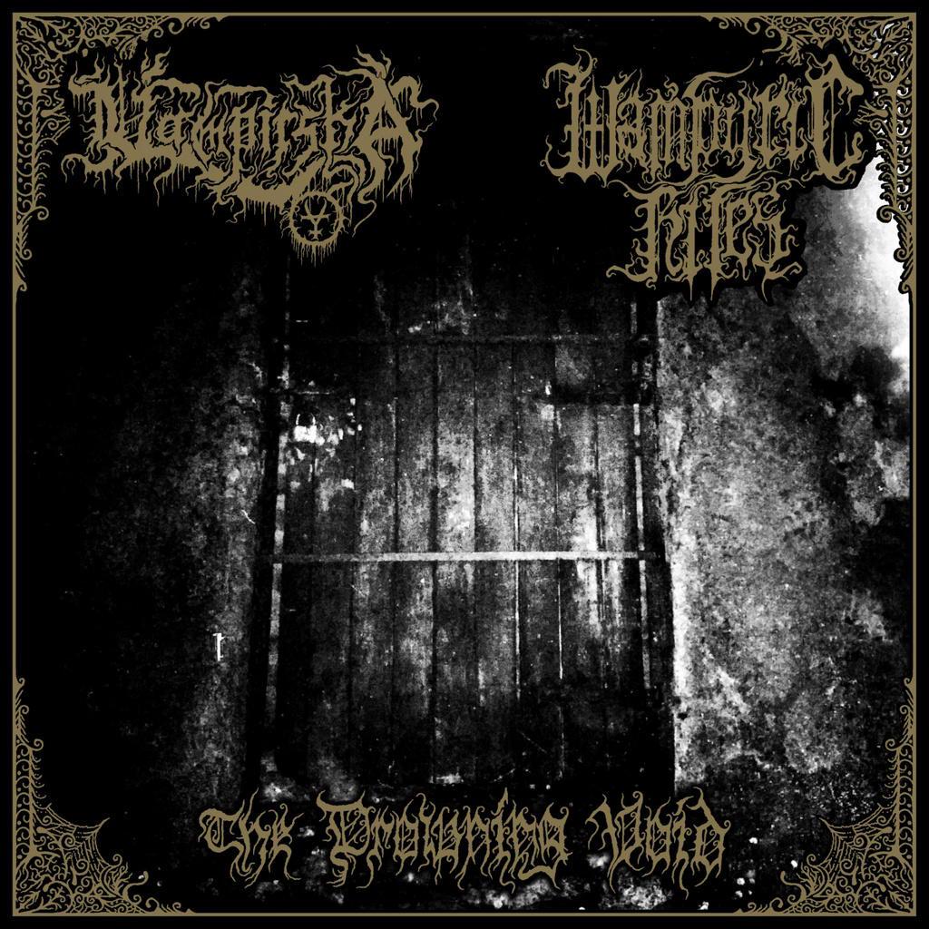 vampirska / wampyric rites – the drowning void [split]