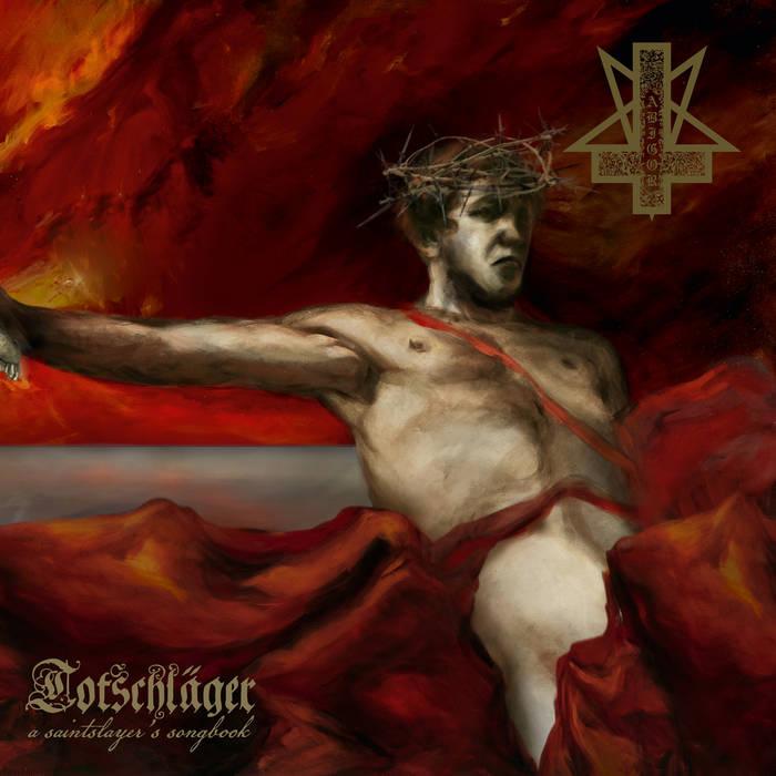 abigor – totschläger (a saintslayer's songbook)