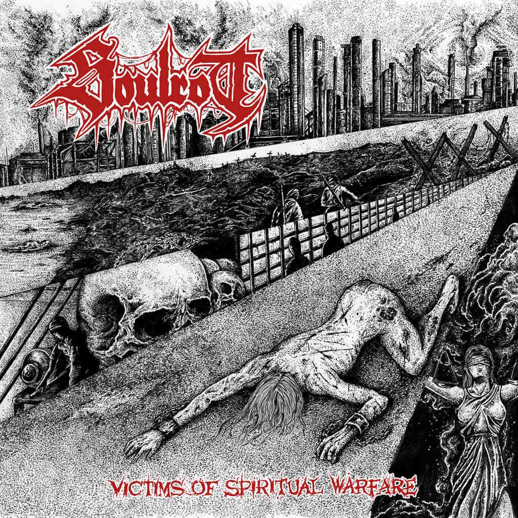 soulrot – victims of spiritual warfare