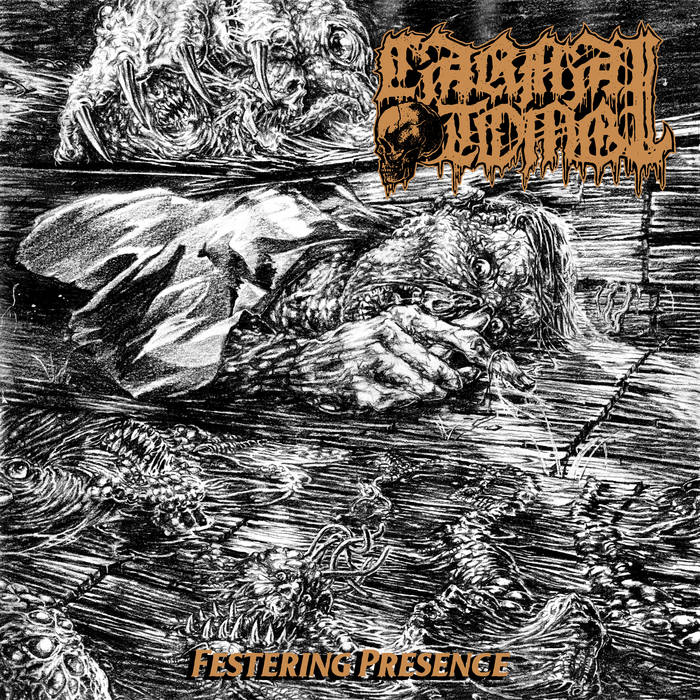 carnal tomb – festering presence [ep]